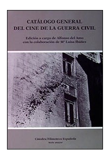 catalogo-general-del-cine-de-la-guerra-civil