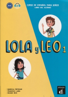 LOLA Y LEO 1, Libro del alumno + audio descargable