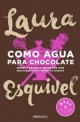 ESQUIVEL Laura, COMO AGUA PARA CHOCOLATE