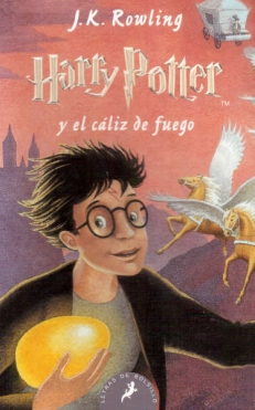 HARRY POTTER Y EL CALIZ DE FUEGO [4] - J.K. ROWLING