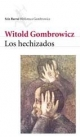 GOMBROWICZ Witold,  LOS HECHIZADOS