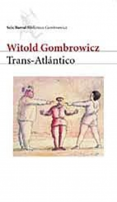 GOMBROWICZ Witold,  TRANS-ATLANTICO